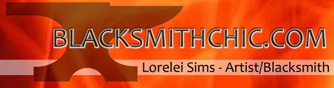 Lorelei Sims - Artist Blacksmith / Welcome to the Vortex of Hot Metal!